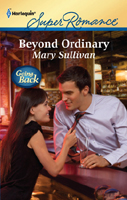 Mary Sullivan, Beyond Ordinary, Harlequin Superromance, Ordinary Montana, Angel Donovan, Timm Franck