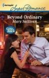Mary Sullivan, Beyond Ordinary, Harlequin Superromance, Ordinary Montana, Angel Donovan, Timm Franck