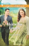 Mary Sullivan, Home to Laura, Harlequin Superromance, Accord Colorado, Nick Jordan, Laura Cameron, Jordan brothers