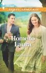 Mary Sullivan, Home to Laura, Harlequin Superromance March 2013