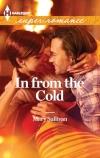 Mary Sullivan, In From the Cold, Harlequin Superromance, Accord Colorado, Callie MacKintosh, Gabe Jordan, Jordan brothers