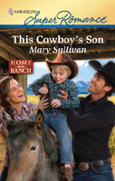 Mary Sullivan, This Cowboy's Son, Harlequin Superromance, Ordinary Montana, Matthew Long, Jenny Sterling
