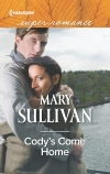 Cody's Come Home, Mary Sullivan, Harlequin, Harlequin Superromance, Superromance